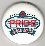 Pride In All We Do button, 1997